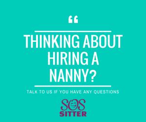 Thinking about hiring a nanny?